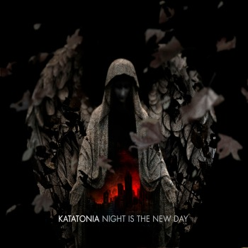 katatonia night is the new day