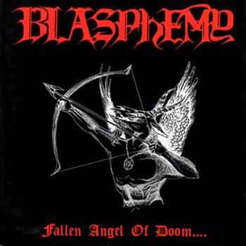 blasphemy fallen angel of doom