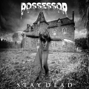 possessor stay dead ep