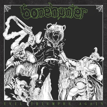 bonehunter evil triumphs again