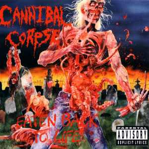 Cannibal-Corpse_Eaten-Back-To-Life