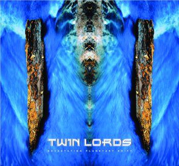Twin Lords - Devastating Planetary Shift
