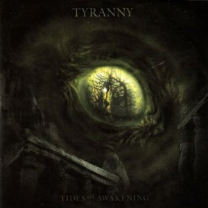 tyranny tides of awakening