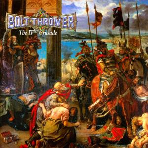 Bolt-Thrower-The-IVth-Crusade