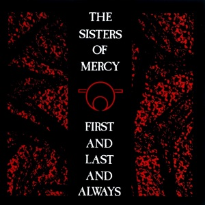 the sisters of mercy first and last and always