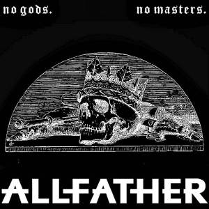allfather no gods no masters