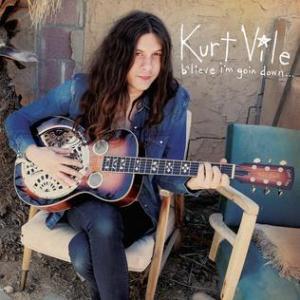 kurt vile - b'lieve i'm goin down