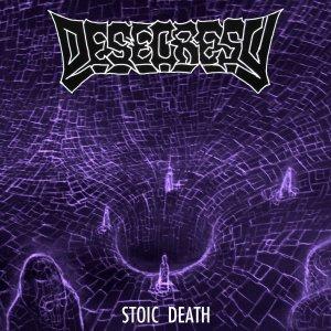 desecresy stoic death
