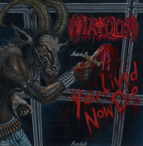 diavolos you lived now die