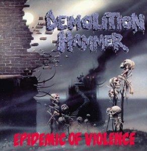 demolitionhammer_epidemicofviolence