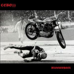 CEBO))) - Bloodwheel
