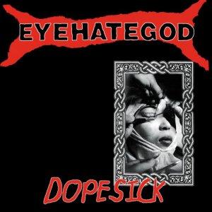 Eyehategod-Dopesick