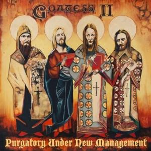 Goatess - Purgatory Under New Management