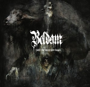 Beldam - Still the Wretched Linger