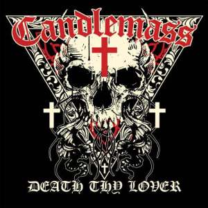 candlemass death thy lover