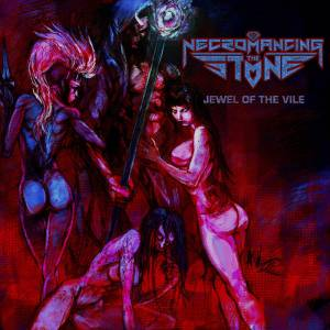 necromancing the stone - jewel of the vile
