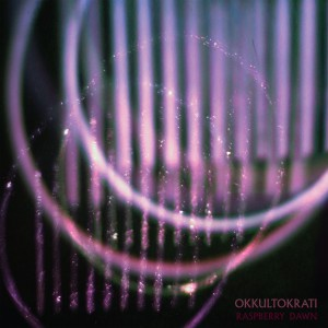 Okkultokrati - Raspberry Dawn