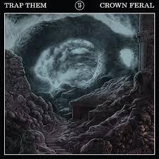 Trap Them - Crown Feral
