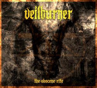 Veilburner - The Obscene Rite