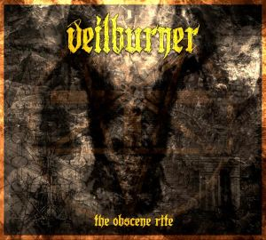 Veilburner - The Obscene Rite
