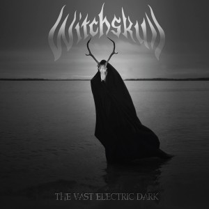 Witchskull - The Vast Electric Dark