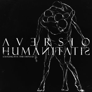 Aversio Humanitatis - Longing for the Untold album cover