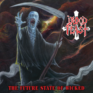 Blood Feast - The Future State of Wicked