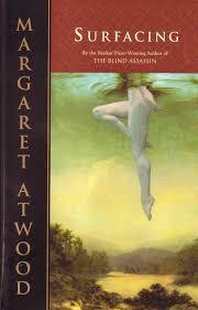 Margaret Atwood - Surfacing