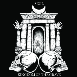 Sigil - Kingdom of The Grave