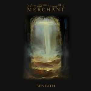 Merchant - Beneath