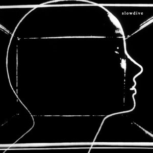slow dive - slowdive