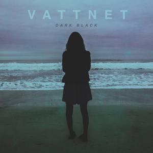 Vattnet - Dark Black