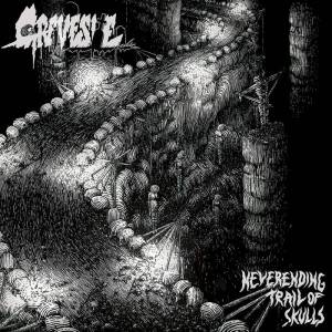 Gravesite - Neverending Trail of Skulls