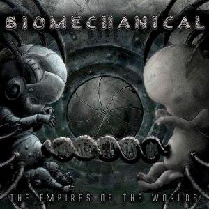 biomechanics the empires of the worlds