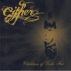 cipher - children of god's fire