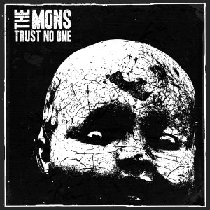 The Mons - Trust No One