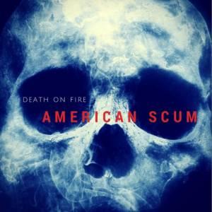 Death on Fire - American Scum