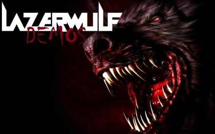 Lazerwulf - Demos