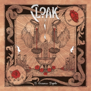 Cloak - To Venomous Depths