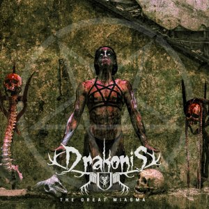 Drakonis - The Great Miasma