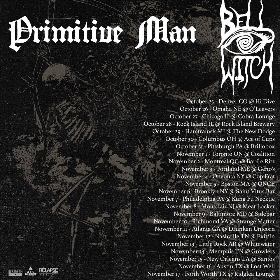 concert review bell witch and primitive man 11 and nine circles. Black Bedroom Furniture Sets. Home Design Ideas