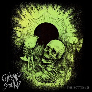 Ghastly Sound - The Bottom