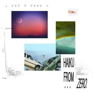 cut copy - haiku from zero cover