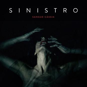 Sinistro - Sangue Cassia