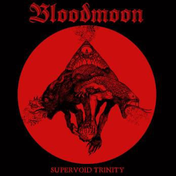 Bloodmoon - Supervoid Trinity