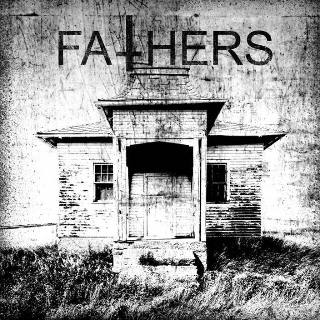 Fathers - Fathers