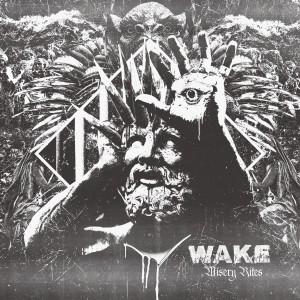 Wake Misery Rites