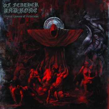 Of Feather and Bone - Bestial Hymns of Perversion ALT Cover