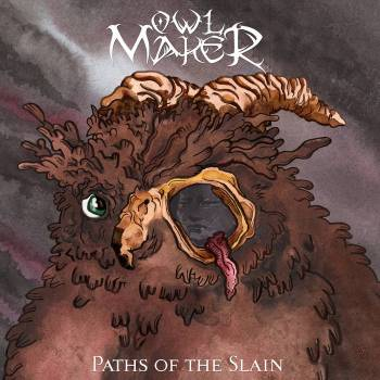 Owl Maker - Paths of the Slain