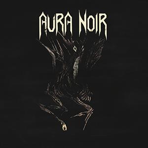 Aura-Noir-Aura-Noire